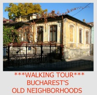 BUCHAREST PRIVATE WALKING TOUR THE OLD NEIGHBORHOODS