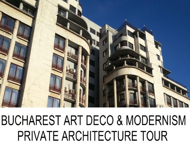 Bucharest Art Deco Modernism Private Architecture Tour