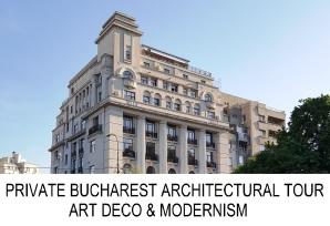Bucharest architectural tour Art Deco Modernism