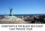 Constanta & Black Sea Coast 1-Day PrivateTour