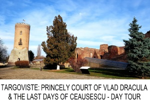 Targoviste Princely Court of Vlad Dracula and Last Days of Ceausescu day tour from Bucharest