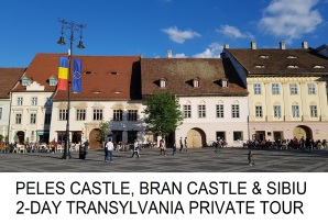 2-DAY TRANSYLVANIA TOUR PELES CASTLE BRAN CASTLE SIBIU