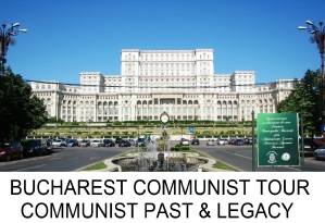 BUCHAREST COMMUNIST TOUR PRIVATE TOUR
