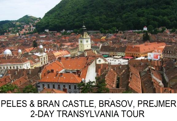 Transylvania Tour Peles Castle Bran Castle Prejmer Brasov